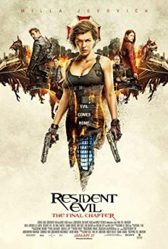 Resident Evil 6 The Final Chapter ผีชีวะ 6 อวสานผีชีวะ