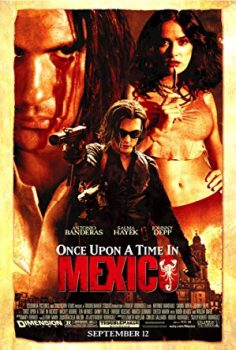 Once Upon A Time In Mexico เพชฌฆาตกระสุนโลกันตร์