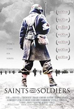 Saints and Soldiers สงครามปลดแอกความเป็นคน