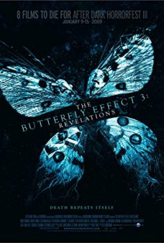 The Butterfly Effect 3 Revelations เปลี่ยนตาย ไม่ให้ตาย 3